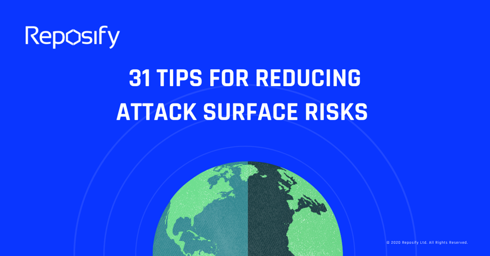 31-tips-for-reducing-attack-surface-risks